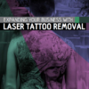 Free eBook - Expanding Your Business with Laser Tattoo Removal